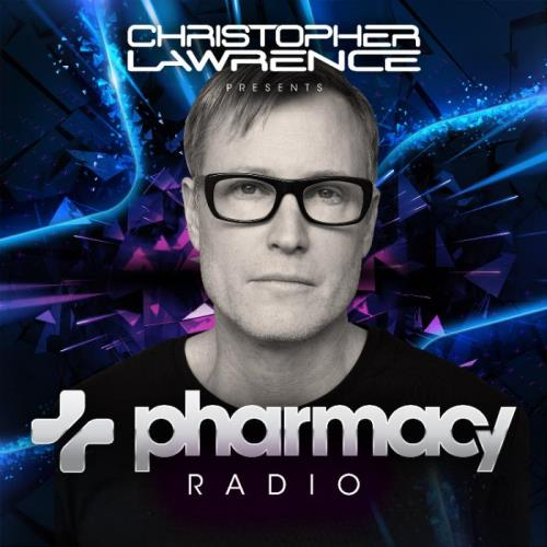 Christopher Lawrence - Pharmacy Radio 058 (2021-05-12)