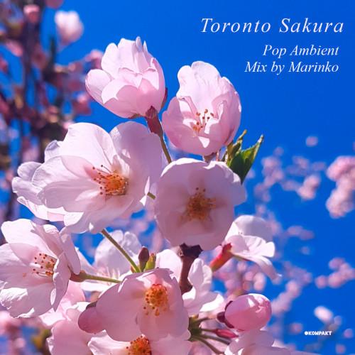 Toronto Sakura - Mix by Marinko (2021) FLAC