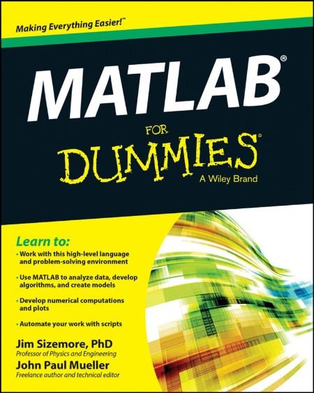 MATLAB For Dummies - Mueller, John Paul, Sizemore, Jim [SRG]