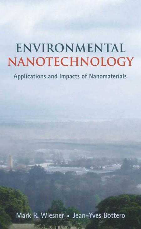 Environmental Nanotechnology Applications And Impacts Of Nanomaterials