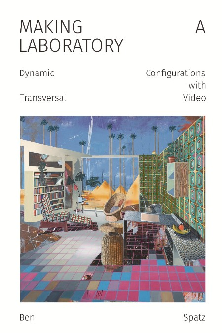 Making a Laboratory Dynamic Configurations with Transversal Video Punctum