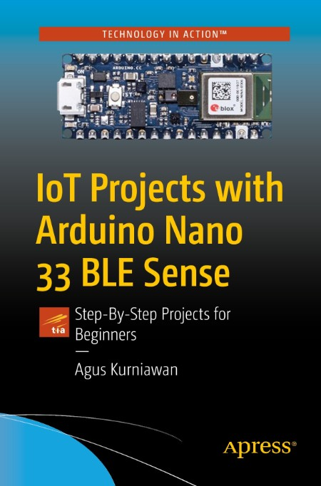 IoT Projects With Arduino Nano 33 BLE Sense (2021)