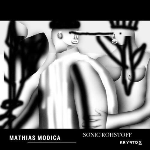 Mathias Modica - Sonic Rohstoff (2021)