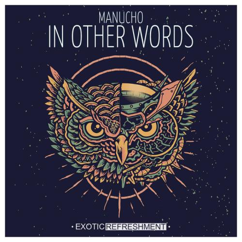 Manucho - In Other Words (2021)