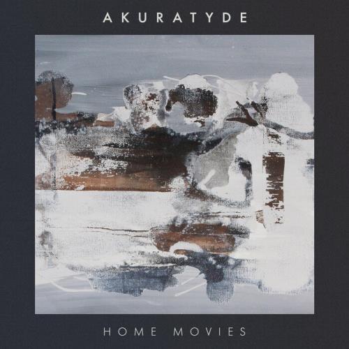 Akuratyde - Home Movies (2021)