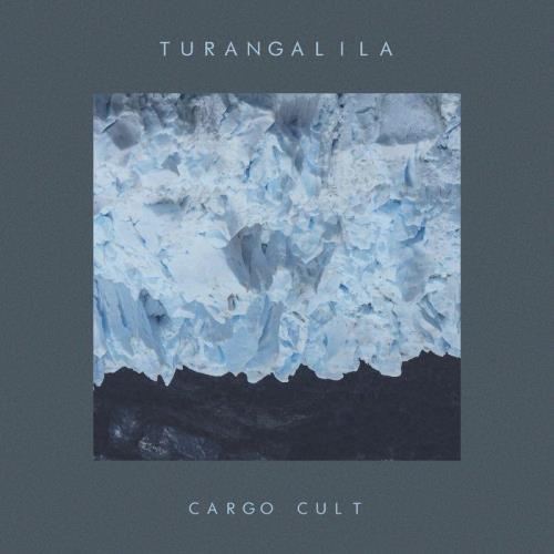 Turangalila - Cargo Cult (2021)