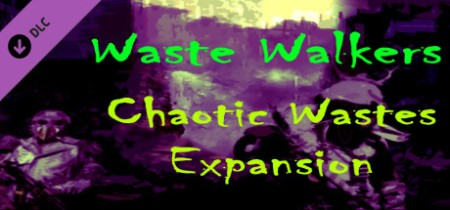Waste Walkers Chaotic Wastes-PLAZA