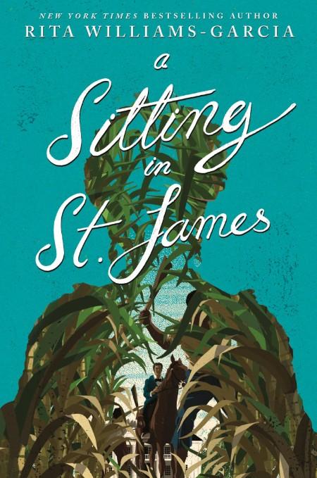 A Sitting in St  James by Rita Williams-Garcia