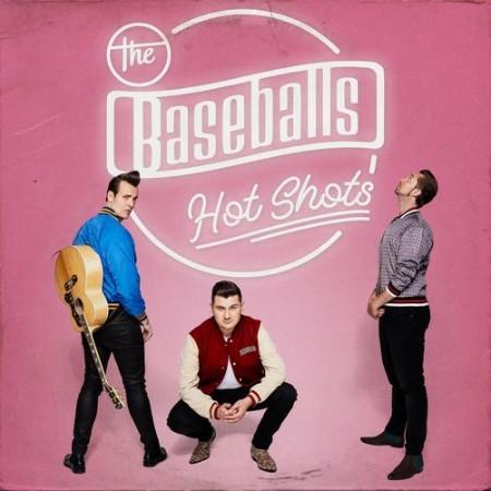 The Baseballs - Hot Shots (2021)  [ENG]