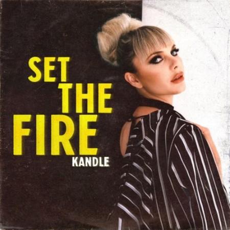 Kandle - Set the Fire (2021)  [ENG]