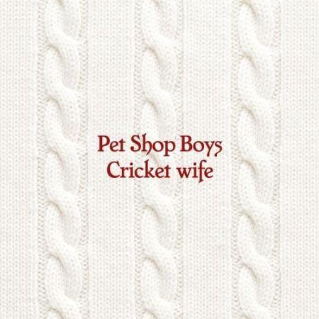 Pet Shop Boys - Cricket wife (2021)