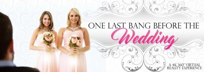 Mia Malkova - One Last Bang Before The Wedding (2021 VRBangers.com) [2K UHD   1440p  2.36 Gb]