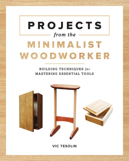 downloadarena co-Projects from the Minimalist WoodWorker Smart Designs for Masteri...