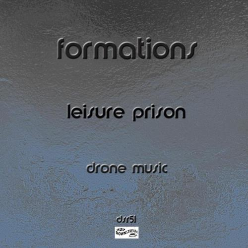 Leisure Prison - Formations (2021)