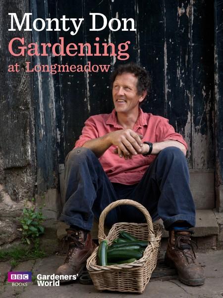 Gardening at Longmeadow By Monty Don