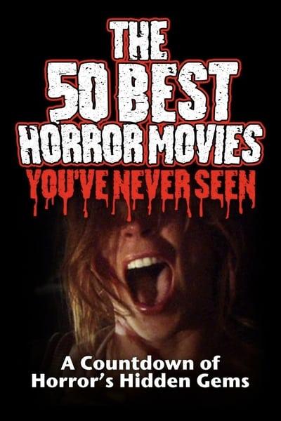 The 50 Best Horror Movies Youve Never Seen 2014 1080p WEBRip x265-RARBG