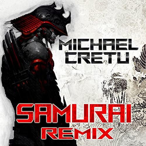 Michael Cretu - Samurai Remix (2021)
