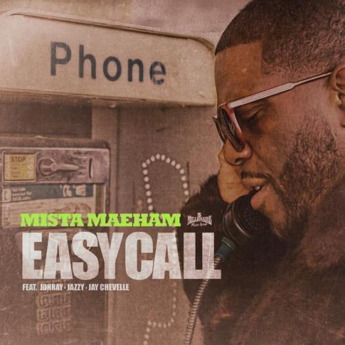 Mista Maeham - Easy Call (2021)