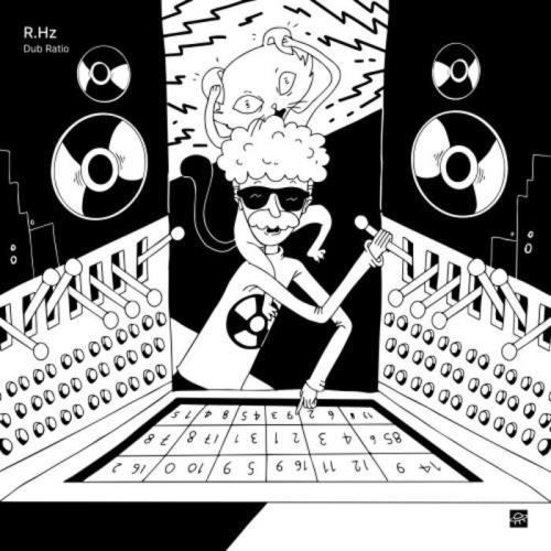 R.Hz - Dub Ratio (2021)