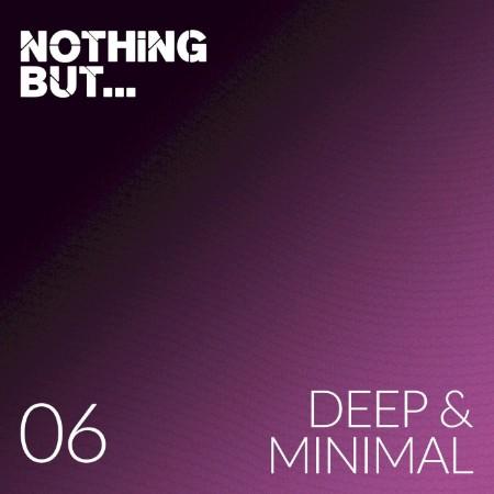 VA-Nothing But Deep & Minimal Vol  06 (2021)