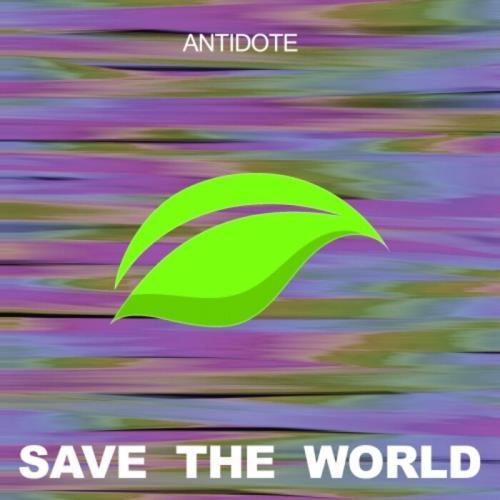 Save The World - Antidote (2021)