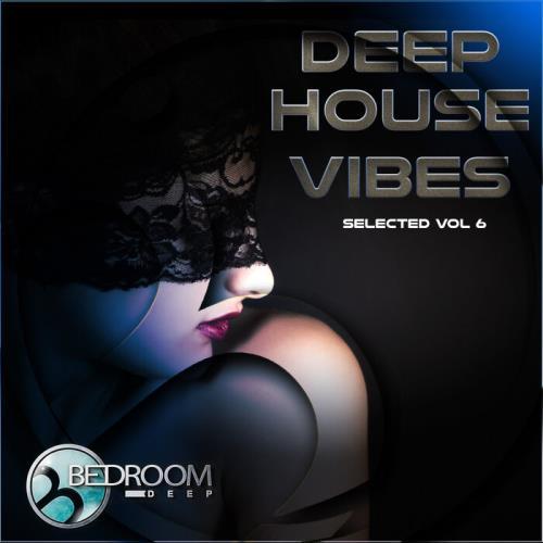 Deep House Vibes Vol 6 (2021)
