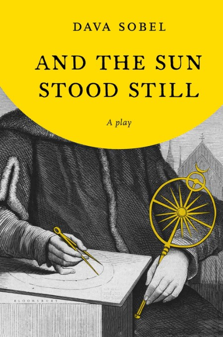 And the Sun Stood Still by Dava Sobel