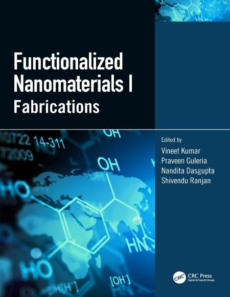 Functionalized nanomaterials I fabrications