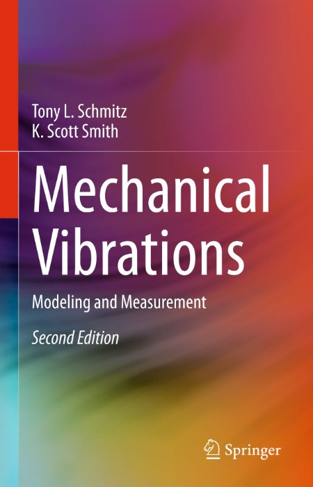 MECHANICAL VIBRATIONS modeling and measurement