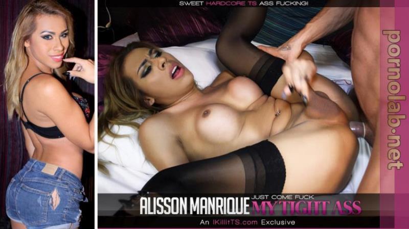 Trans500: Alisson Manrique, Antonio Aguilera. - Just Come Fuck My Tight Ass [FullHD 1080p] (Transsexuals)