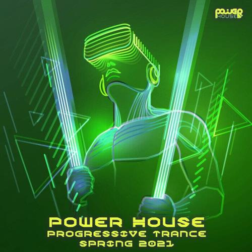 Power House Progressive Trance Spring 2021 (2021)