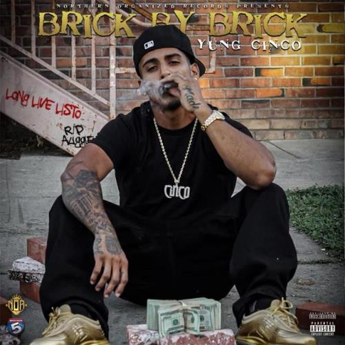 Yung Cinco - Brick by Brick (2021)