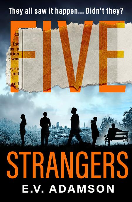 Five Strangers by E  V  Adamson