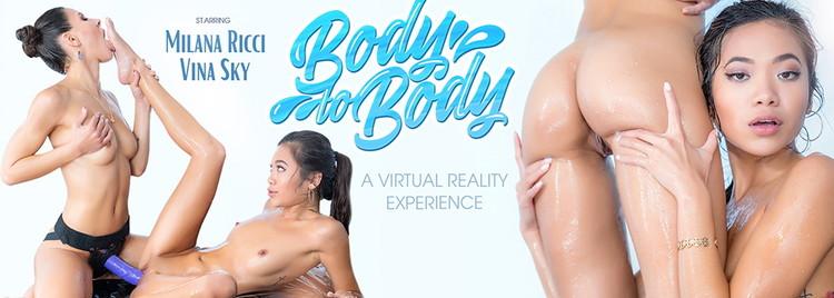 VRBangers: Milana May, Vina Sky - Body To Body [UltraHD 2K 2048p] (4.71 GB)