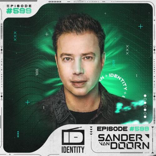 Sander van Doorn - Identity 599 (2021-05-14)
