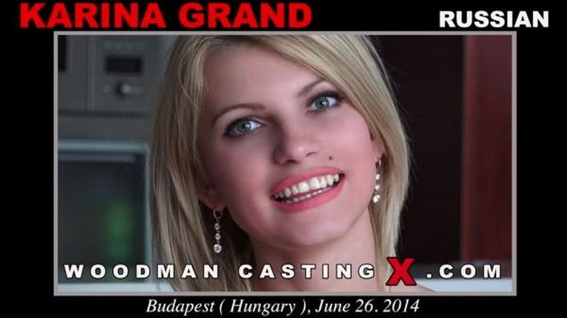 WoodmanCastingX/PierreWoodman - KARINA GRAND - Hardcore [HD 720p]