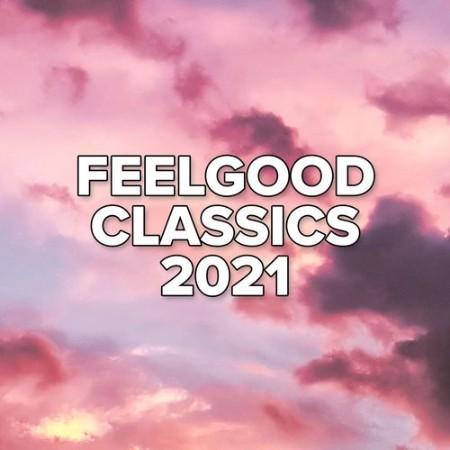 VA - Feelgood Classics (2021)