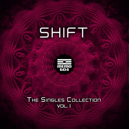 Shift - The Singles Collection, Vol  1 (2021)