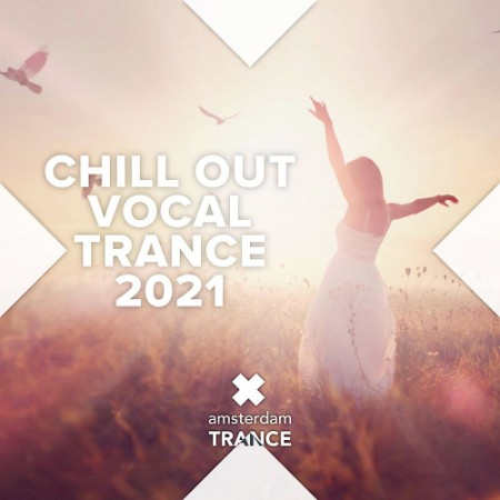 Chill Out Vocal Trance (2021)