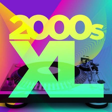VA - 2000s XL (2021)