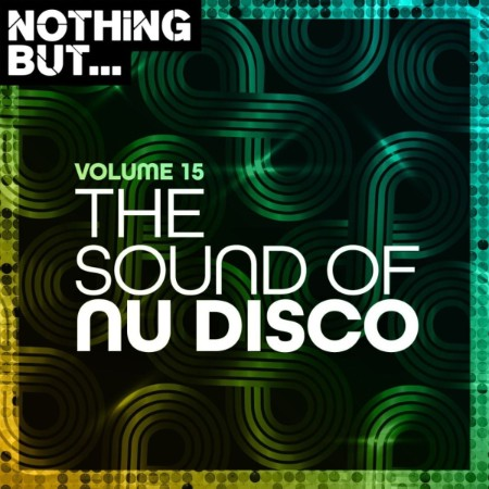 VA-Nothing But    The Sound Of Nu Disco Vol  15 (2021)