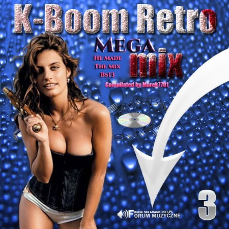 K-Boom Retro Megamix Vol  03 (2021)