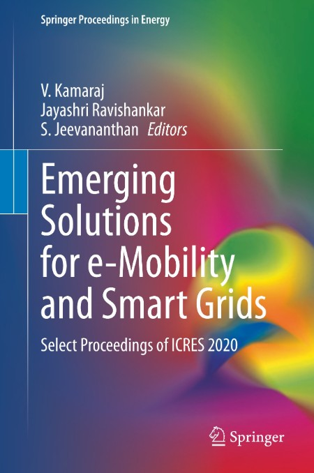 Emerging Solutions for e-Mobility and Smart Grids
