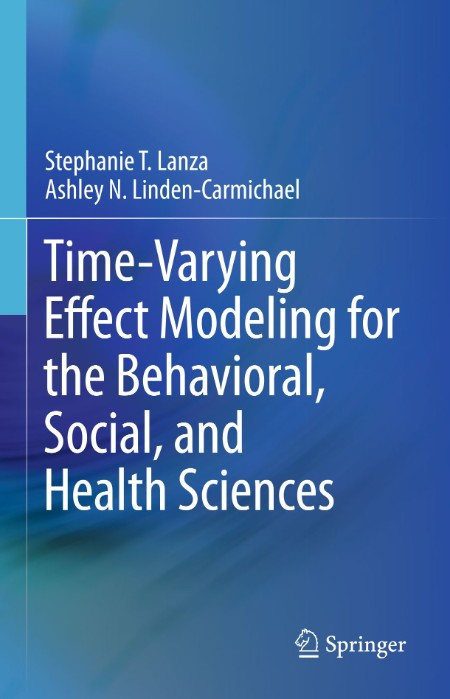 Time-Varying Effect Modeling for the Behavioral, Social, and Health Sciences