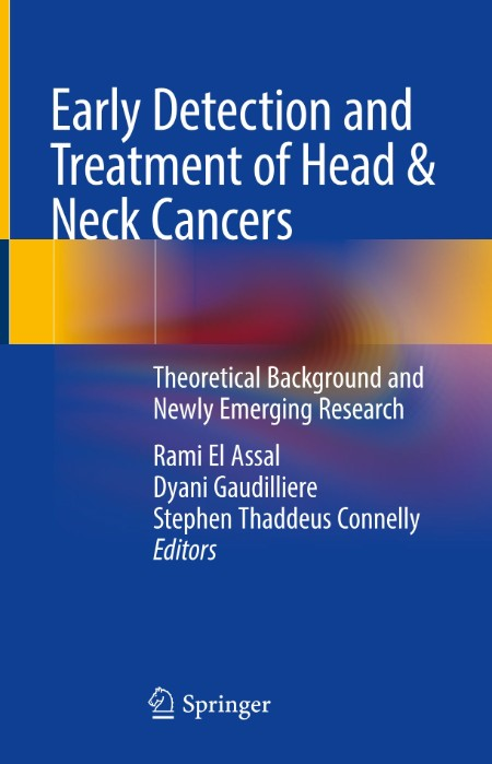 Early Detection and Treatment of Head & Neck Cancers - Theoretical Background and...