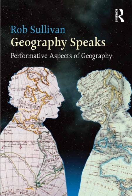 Geography Speaks - Performative Aspects of Geography