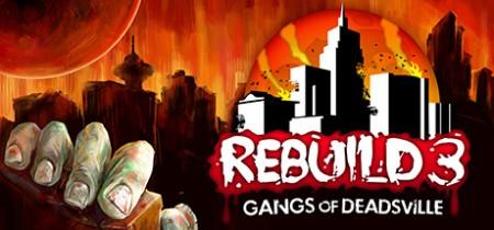 Rebuild 3 Gangs of Deadsville v1 6 41-GOG