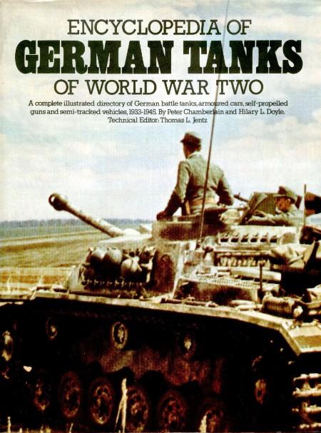 Encyclopedia of German Tanks of World War II