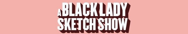 A Black Lady Sketch Show S02E02 720p AMZN WEBRip DDP5 1 x264-NTb