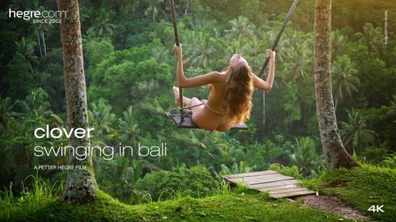 Hegre.com: Clover - Clover Swinging In Bali 4K [2K UHD 2160p] (718.86 Mb)